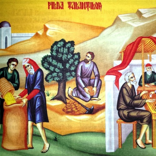 Cuvantul Pr. Vasile La Duminica Pildei Talantilor