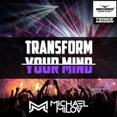 Sergio Avila - Soldiers (Original Mix) @ Michael Milov - Transform Your Mind #73