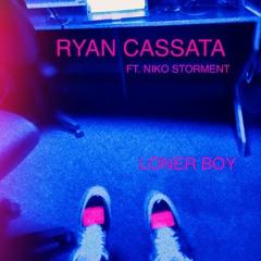 Loner Boy (ft. Niko Storment)