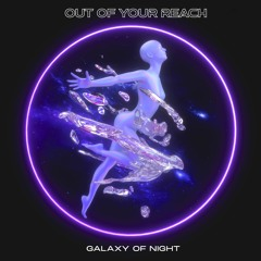 OUT OF YOUR REACH