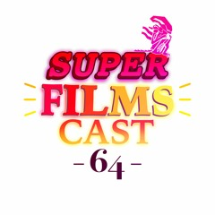 Super FilmsCast 64 Ep. 181 - No Time To Die Review