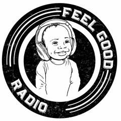 Feel Good Radio Ep. 77