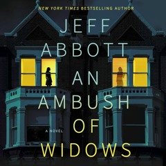 An Ambush Of Widows by Jeff Abbott Read by Christine Lakin - Audiobook Excerpt