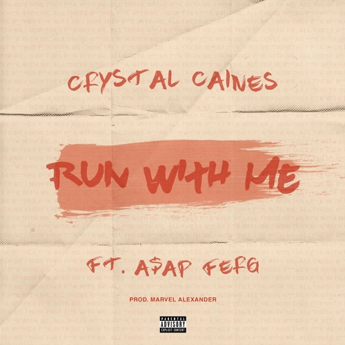 Run with Me (feat. A$AP Ferg)