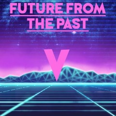 Voxy - Future From The Past