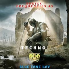 Vortex Frequencies 43 ~ #Techno Mix