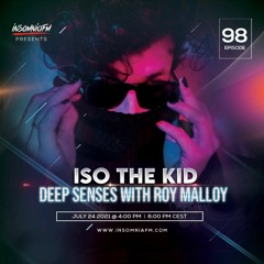 Deep Senses 098 - Roy Malloy (Guestmix by Iso the Kid) [July 2021]