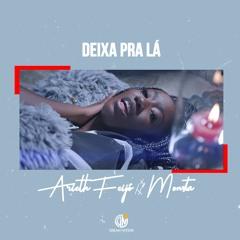 ARIETH FEIJÓ- Deixa Pra Lá Ft Monsta (Prod by Wonderboyz)