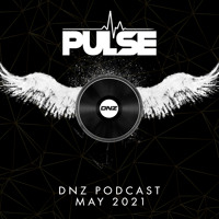 Dj Pulse - DNZ Podcast May 2021 / FREE DOWNLOAD!