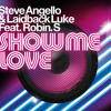 Show Me Love (Blame Remix) [feat. Robin S]