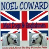 Mad Dogs & Englishmen (from Words and Music)