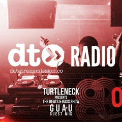 Turtleneck Presents The Beats & Bass Show - GUAU - Guest Mix
