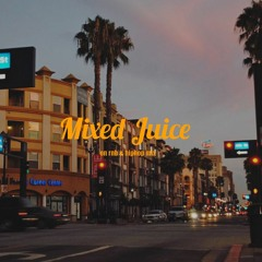 Mixed Juice - on rnb & hiphop mix -