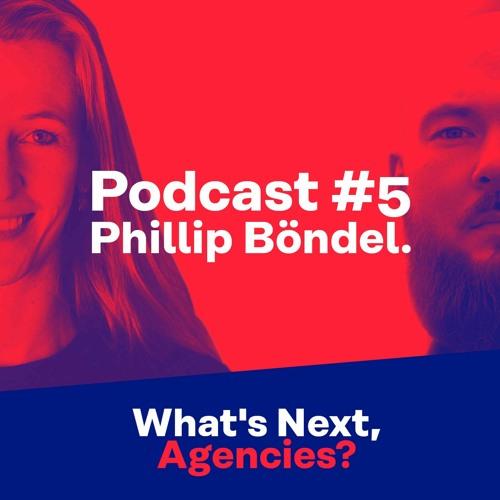#5 mit Phillip Böndel, Geschäftsführer Beratung Digital bei BUTTER