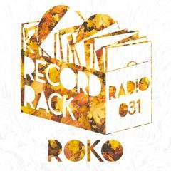 Record Rack Radio 031 - RoKo