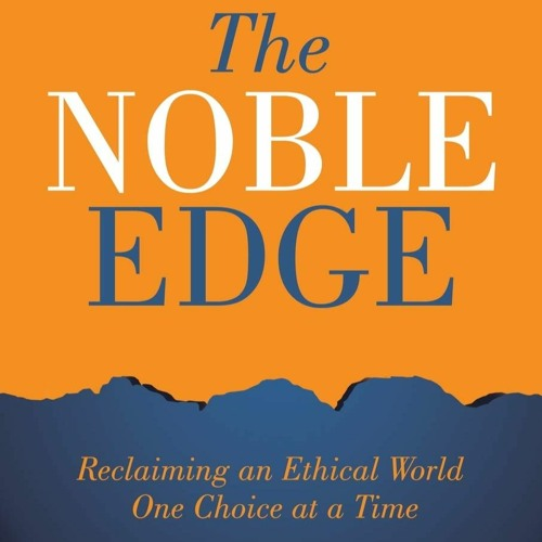 Christopher Gilbert, PhD, Author of 'The Noble Edge,' Featured on WCTC Radio with Tom Gordon