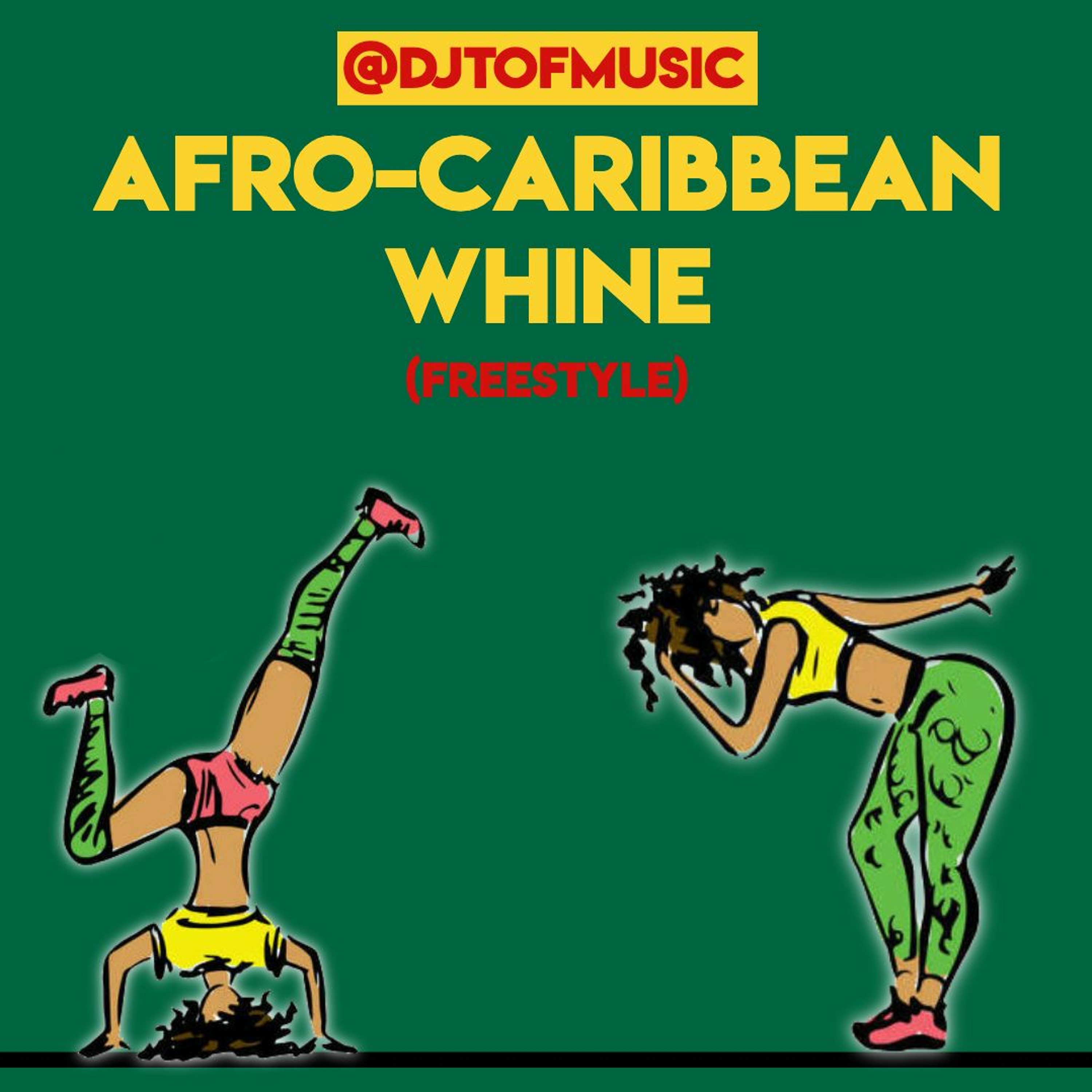 AFRO CARIBBEAN WHINE(FREESTYLE)😂😂🤣