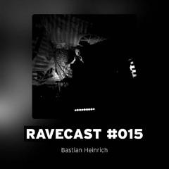 RAVECAST #015