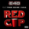 Red Cup (feat. B.o.B, Kid Ink & T-Pain)