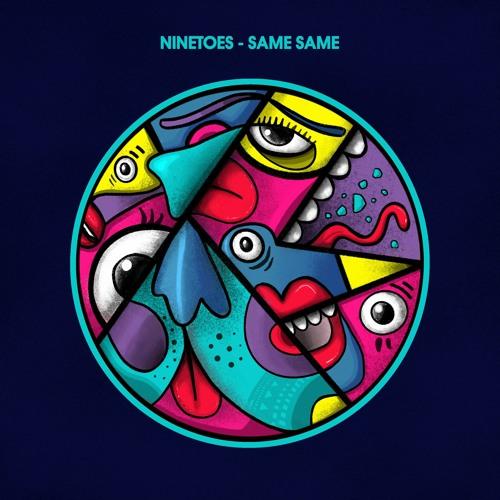 Ninetoes - Same Same