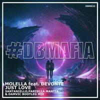 Molella ft. Devonte - Just Love (Santaniello, Parisi & La Mantia ft. DamVic Bootleg) [Extended Mix]