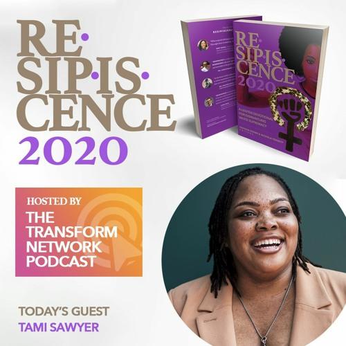 Resipiscence 2020 Lenten Devo #3 | w/ Guest Tami Sawyer