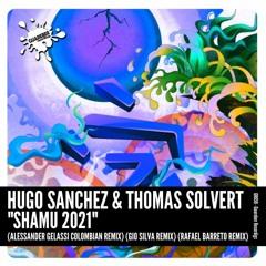 GR659 Hugo Sanchez & Thomas Solvert - Shamu 2021 (Alessander Gelassi Colombian Remix)
