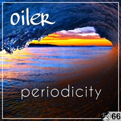 oiler - periodicity [Downtempo / House / Electronica / Dubstep] [FS 66]