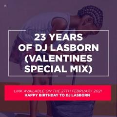 23 YEARS OF DJ LASBORN