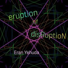 eruption of disRuptioN (Original mix)