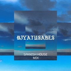 SPANISH HOUSE MUSIC MIX