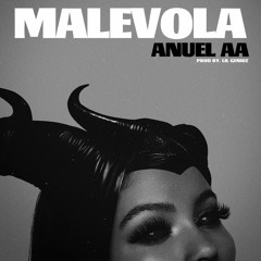 Anuel AA - MALÉVOLA (AUDIO) #BestQuality