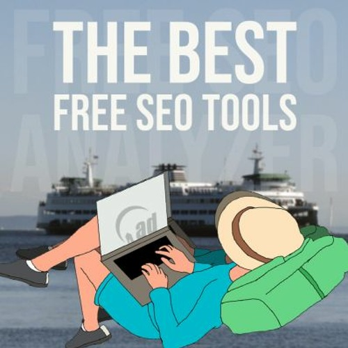 🆕best Seo Tools Free Near Seattle Search Engine Optimization Tools In Seattle 2021