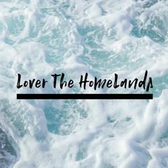 Lover The HomeLands (Tfiver Thousands)