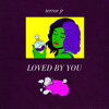 Download Loved By You Mp3