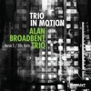 Wonder Why from ALAN BROADBENT TRIO - Trio in Motion