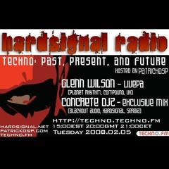 Hardsignal Techno Radio Ep001 - Feb 2008 - Glenn Wilson + Concrete DJz