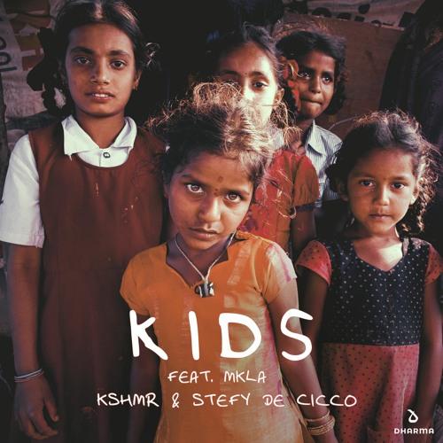 KSHMR & Stefy De Cicco - Kids (Feat. MKLA) by KSHMR | Free ...