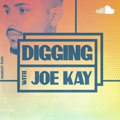 Digging with Joe Kay