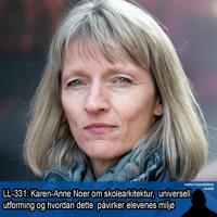 LL-331: Karen-Anne Noer om skolearkitektur, universell utforming og elevenes miljø