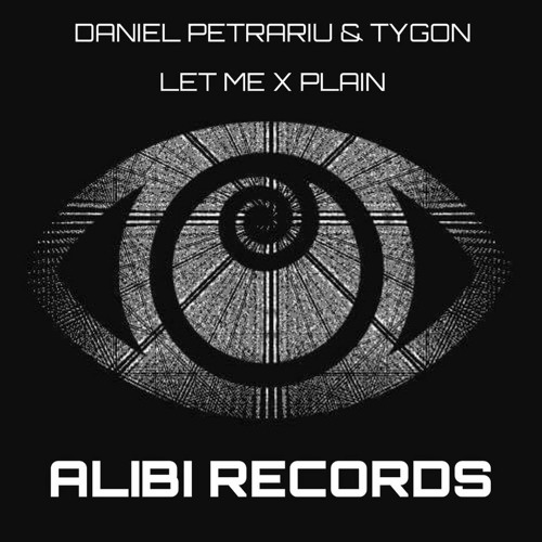 Daniel Petrariu & TYGON - Let Me X Plain (Original Mix)
