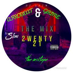 The Mix 2wenty 21 Vol 1 Afrobeat & Gh Grime
