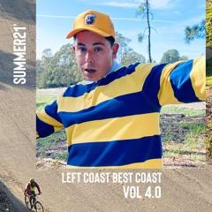 Summer21' | Left Coast Best Coast | VOL4.0