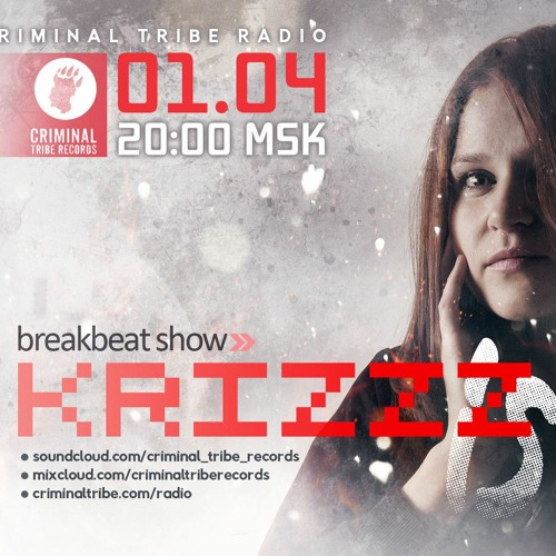 Kristina Krizzz - Krizzz Is Me #09 + Inspired (Criminal Tribe Radio)