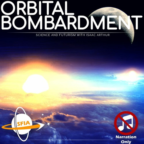 Orbital Bombardment (Narration Only)