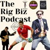 The Rig Biz - Episode 7 - Rhys Priestland Interview - Blazers World Record - Win A Date With Kate