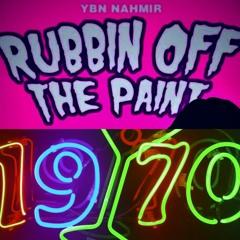 Rubbing off the paint - 1970s Remix - YBN Nahmir