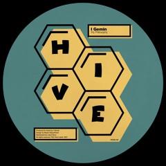 PREMIERE: I Gemin - My Philosophy [Hive Label]