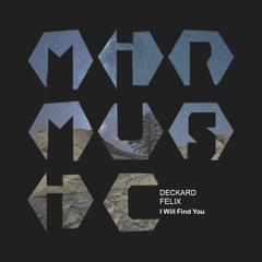Deckard, Felix - I Will Find You (Original Mix) [MIR MUSIC]