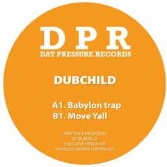🎵 Dubchild - Move Y'all (DPR Recordings) [Oldschool Dubstep]
